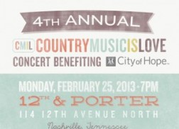 4th Annual CountryMusicIsLove Concert Benefiting City Of Hope: Playlist