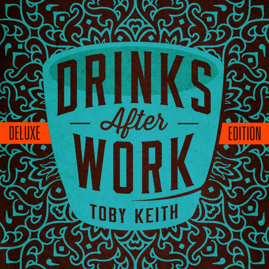 Toby Keith - Drinks After Work Album - CountryMusicIsLove