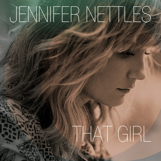 Jennifer Nettles That Girl Album