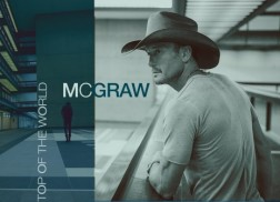 Tim McGraw Releases New Single, 'Top of the World,' From Upcoming Album