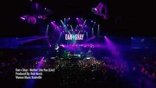 Dan + Shay - Nothin' Like You (Live)
