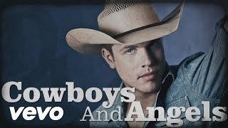 Dustin Lynch - Cowboys and Angels (Official Lyric Video)