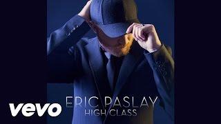 Eric Paslay - High Class (Audio)