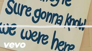 Jason Aldean - Gonna Know We Were Here (Lyric Video)