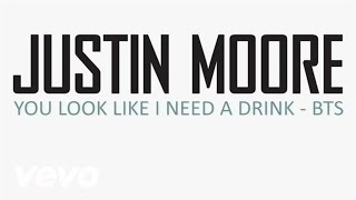 Justin Moore - You Look Like I Need A Drink (Behind The Scenes)