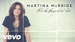 Martina McBride - That's The Thing About Love (Pseudo Video)