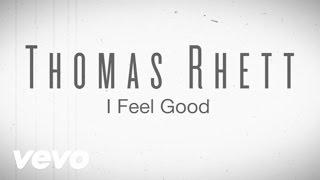 Thomas Rhett - I Feel Good (Instant Grat Video) ft. LunchMoney Lewis