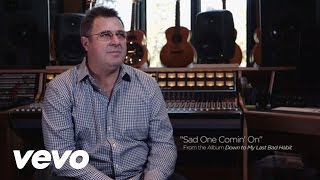 Vince Gill - Sad One Comin' On (A Song For George Jones) (Cut X Cut)