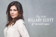 Hillary Scott Explains the Inspiration Behind Her New Music