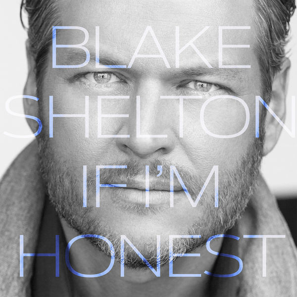 Album Review: Blake Shelton's 'If I'm Honest'