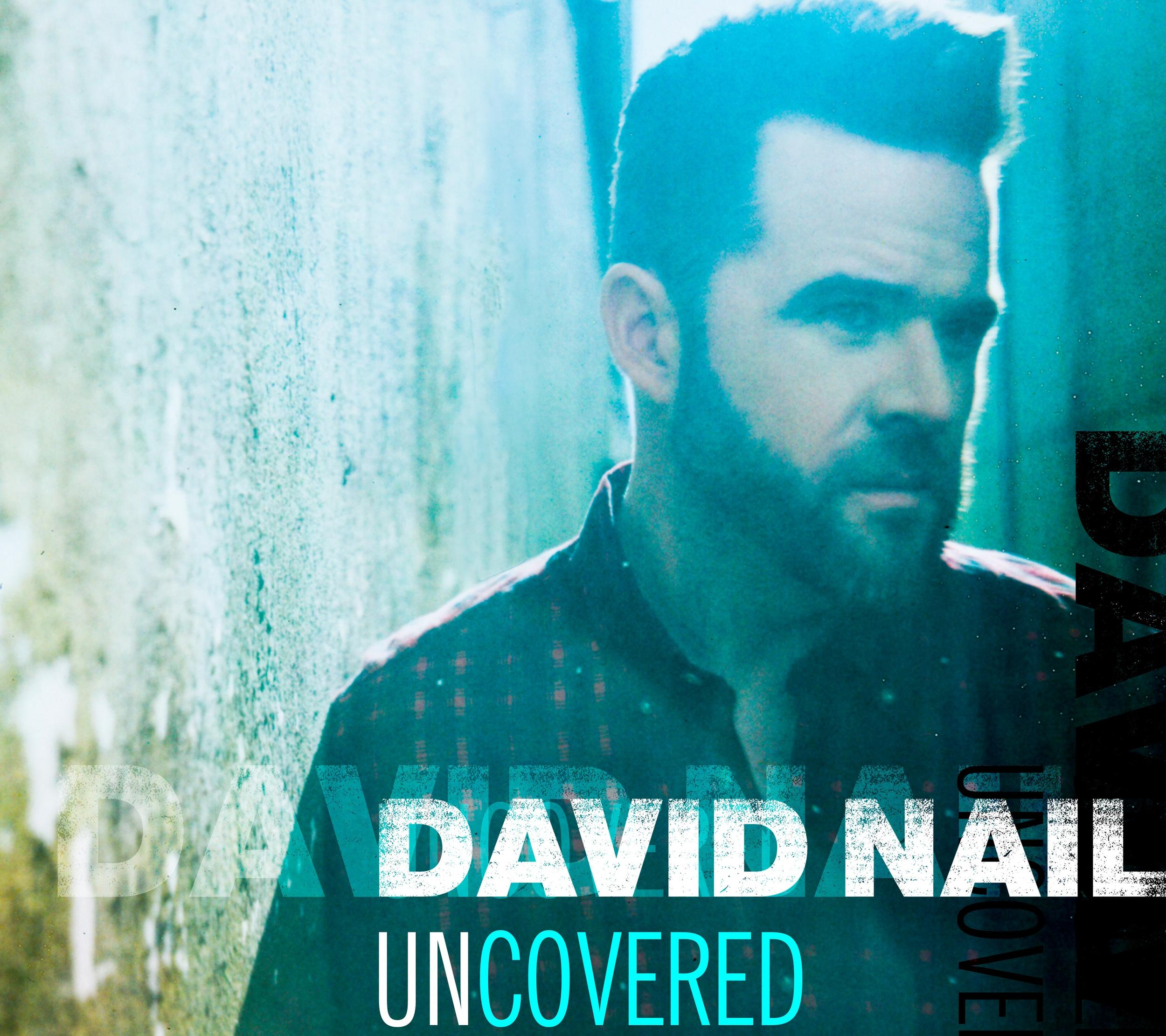 EP Review: David Nail\'s \'Uncovered\'   Sounds Like Nashville