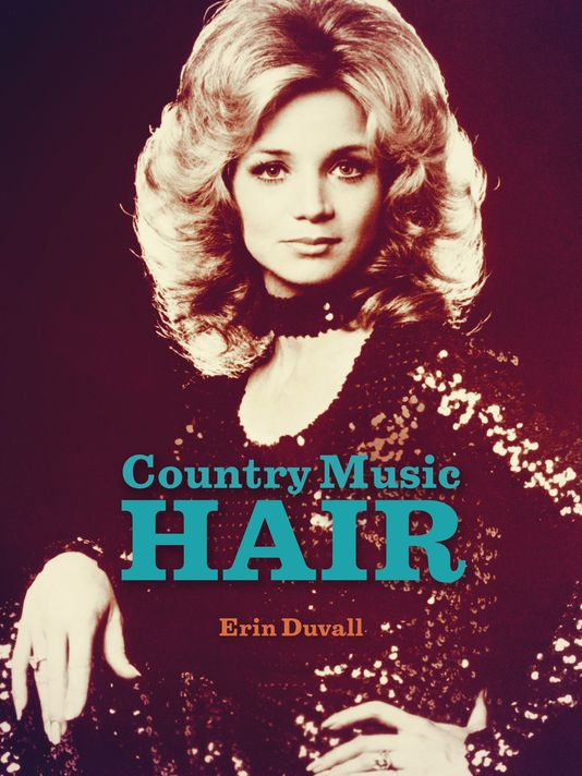 Author Erin Duvall Dishes On New Book Country Music Hair