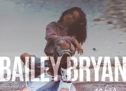 Bailey Bryan To Release Debut EP, 'So Far'