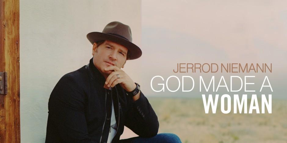 Listen to Jerrod Niemann's Romantic New Single, 'God Made a Woman'