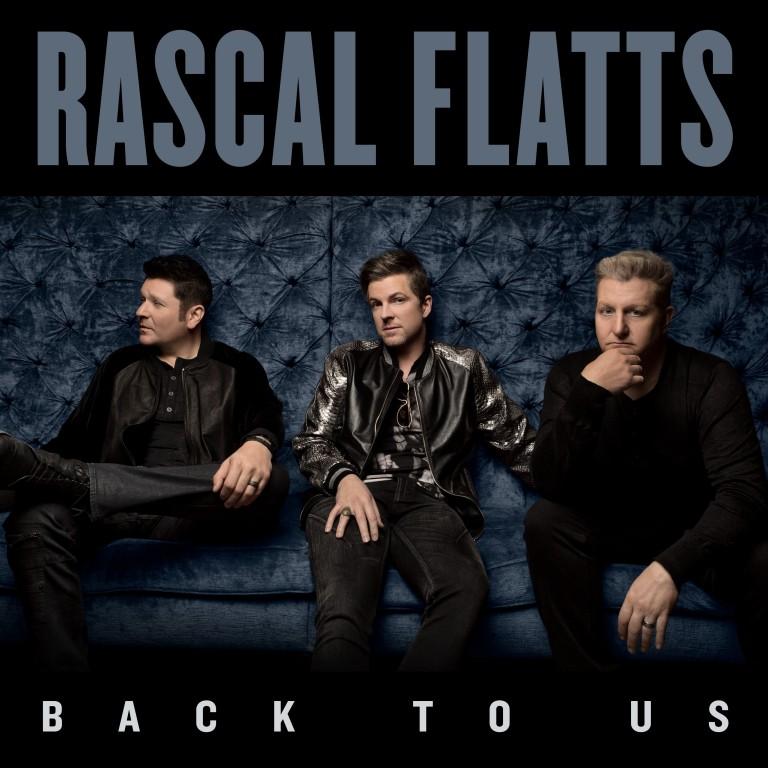 Rascal Flatts Reveals 'Back To Us' Album Track List