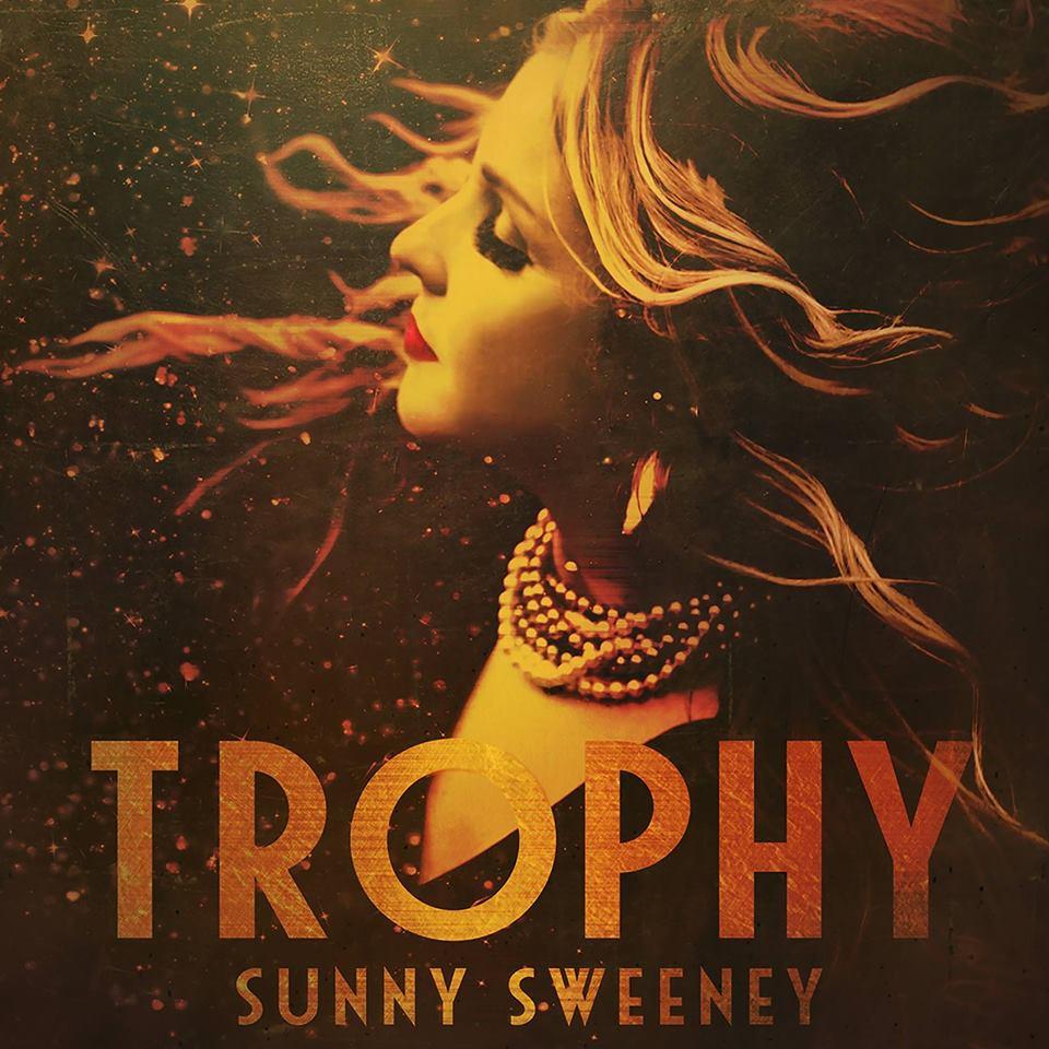 Album Review: Sunny Sweeney's 'Trophy'