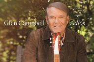 Album Review: Glen Campbell' 'Adiós'