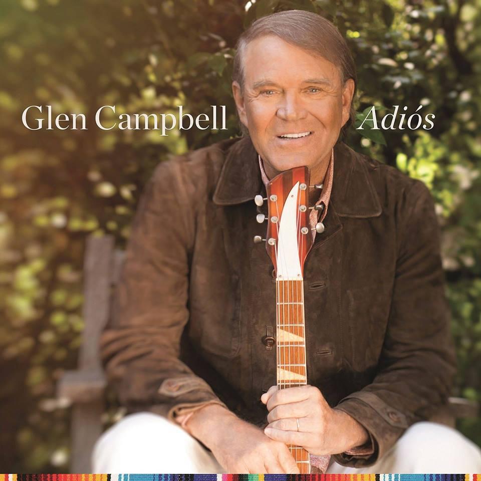 Album Review: Glen Campbell' 'Adiós'