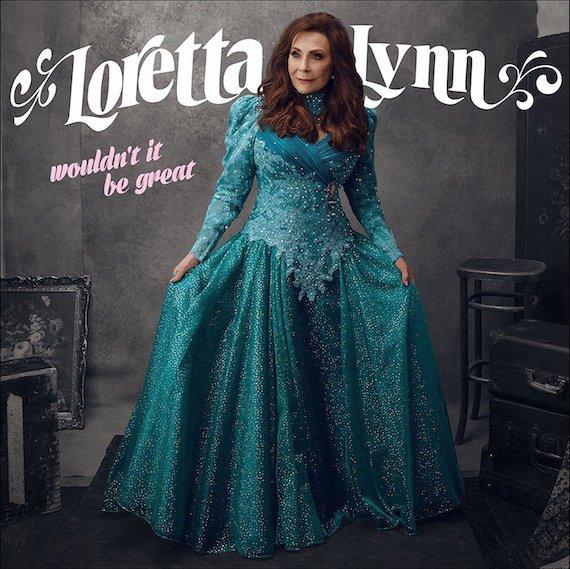 Loretta Lynn to Release New Album, 'Wouldn't It Be Great'