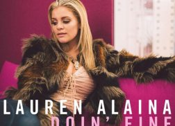 Lauren Alaina Calls 'Doin' Fine' a 'Brutally Honest' Song About Family