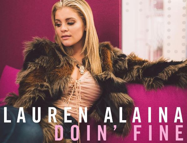 Lauren Alaina Sends 'Doin' Fine' To Country Radio