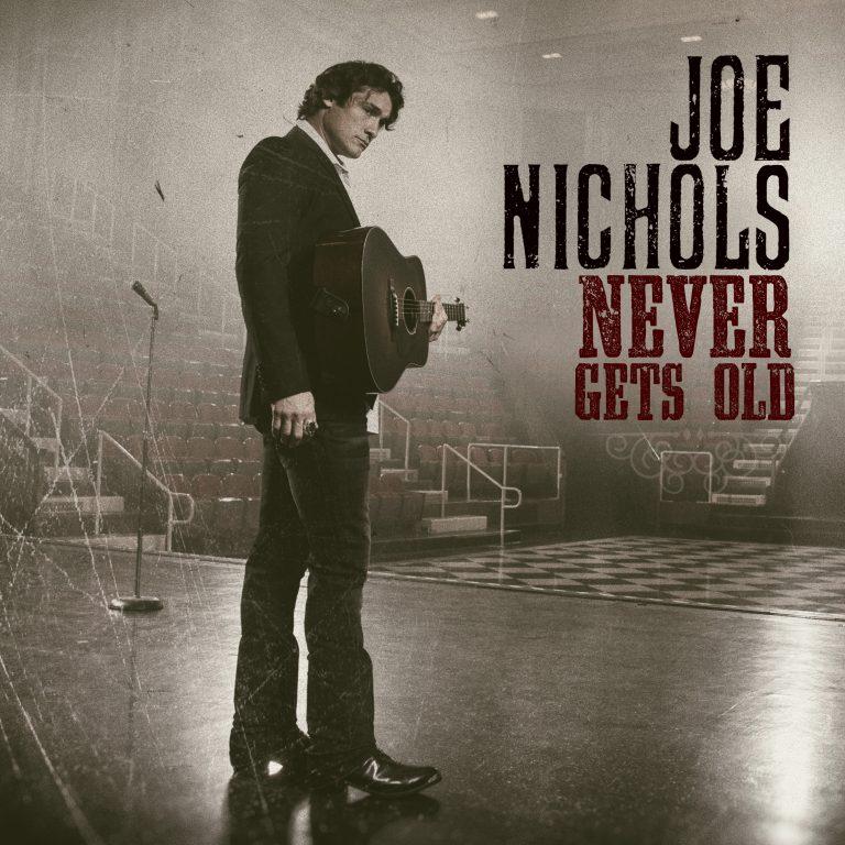 Album Review: Joe Nichols' 'Never Gets Old'