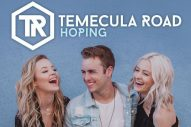 "Listen to Temecula Road's Cheerful Love Song, ""Hoping"""