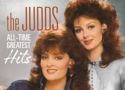 The Judds To Release 'The Judds – All-Time Greatest Hits' Album Collection