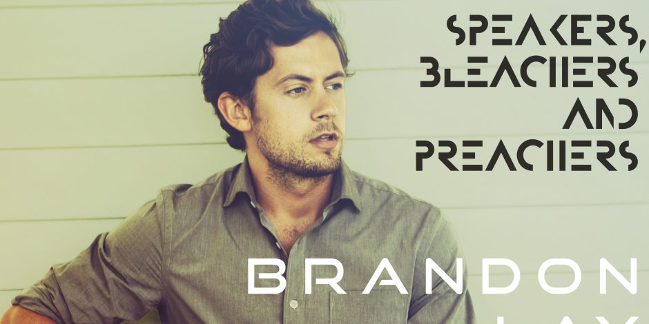 Brandon Lay Sends 'Speakers, Bleachers and Preachers' Out to Fans