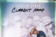 Dustin Lynch Reveals Track List for 'Current Mood'