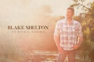 Blake Shelton Earn Sixth Career No. 1 Album with 'Texoma Shore'