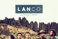 LANCO's 'Hallelujah Nights' Debuts at No.1