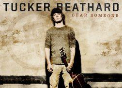 Tucker Beathard Looks Toward Bold Debut Album with 'Dear Someone'