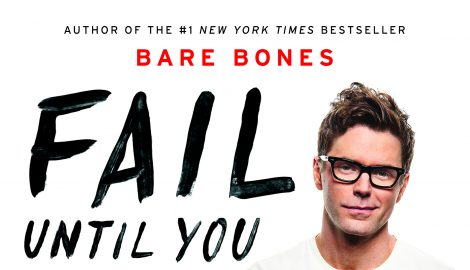 Bobby Bones' Fail Until You Don't: Fight. Grind. Repeat. Debuts at No.1 on New York Times Best Seller List