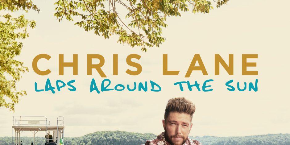 Album Review: Chris Lane's <em>Laps Around the Sun</em>