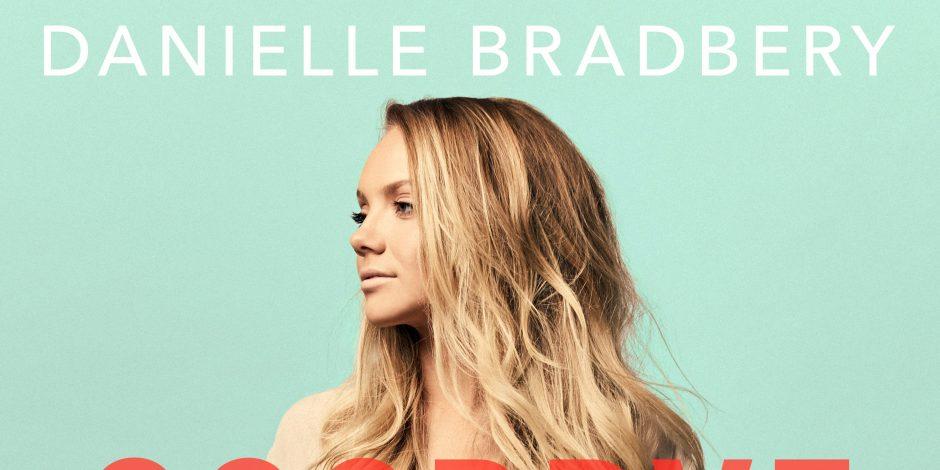 Danielle Bradbery Debuts Thomas Rhett Collaboration, 'Goodbye Summer'