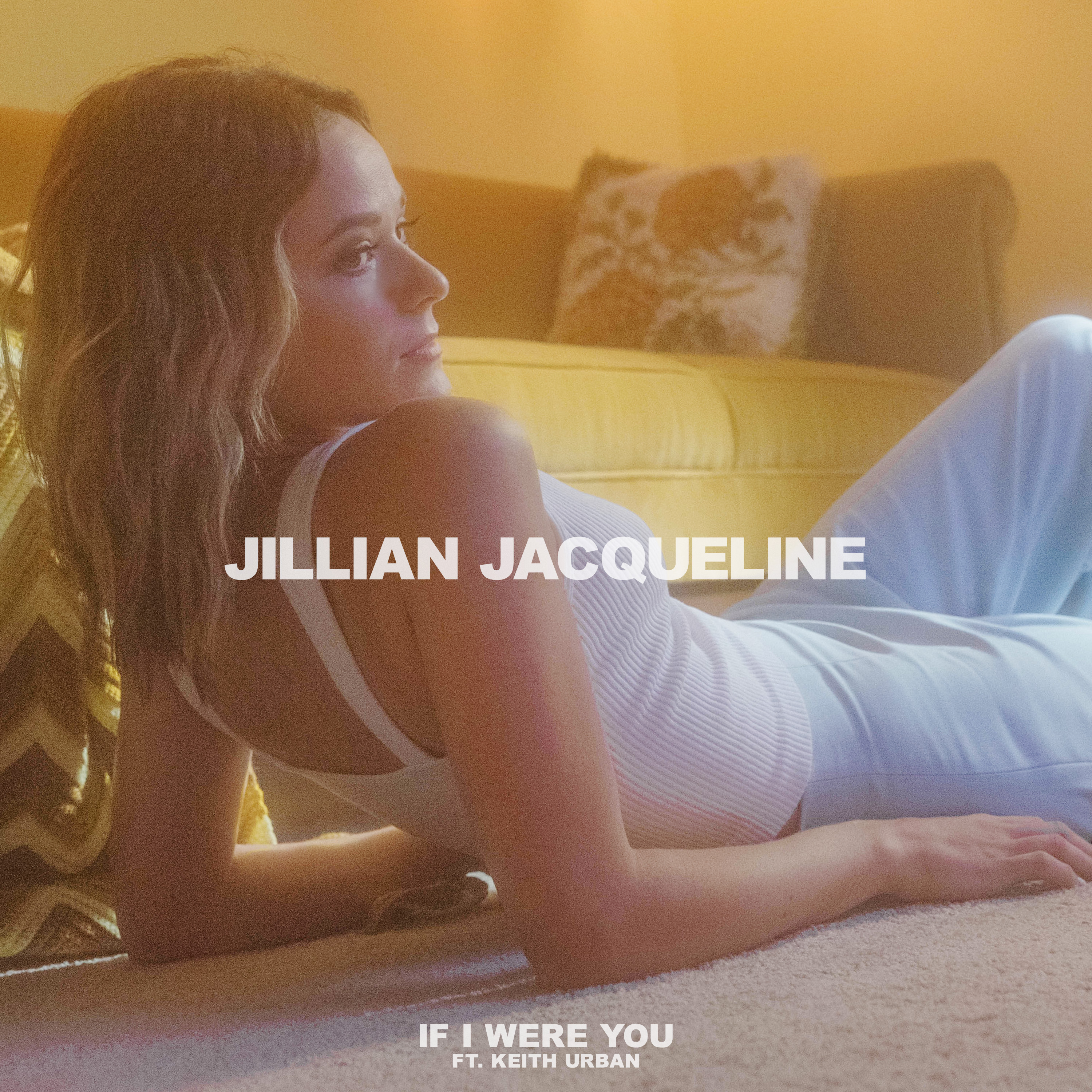 Jillian Jacqueline Gets Introspective with 'If I Were You'