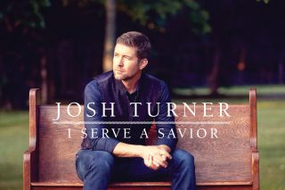 Josh Turner's, 'I Serve A Savior' Has Been a 'Blessing'