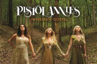 Album Review: Pistol Annies&#8217; <em>Interstate Gospel</em>