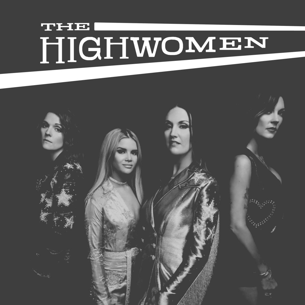 The Highwomen; Photo credit: Alysse Gafkjen