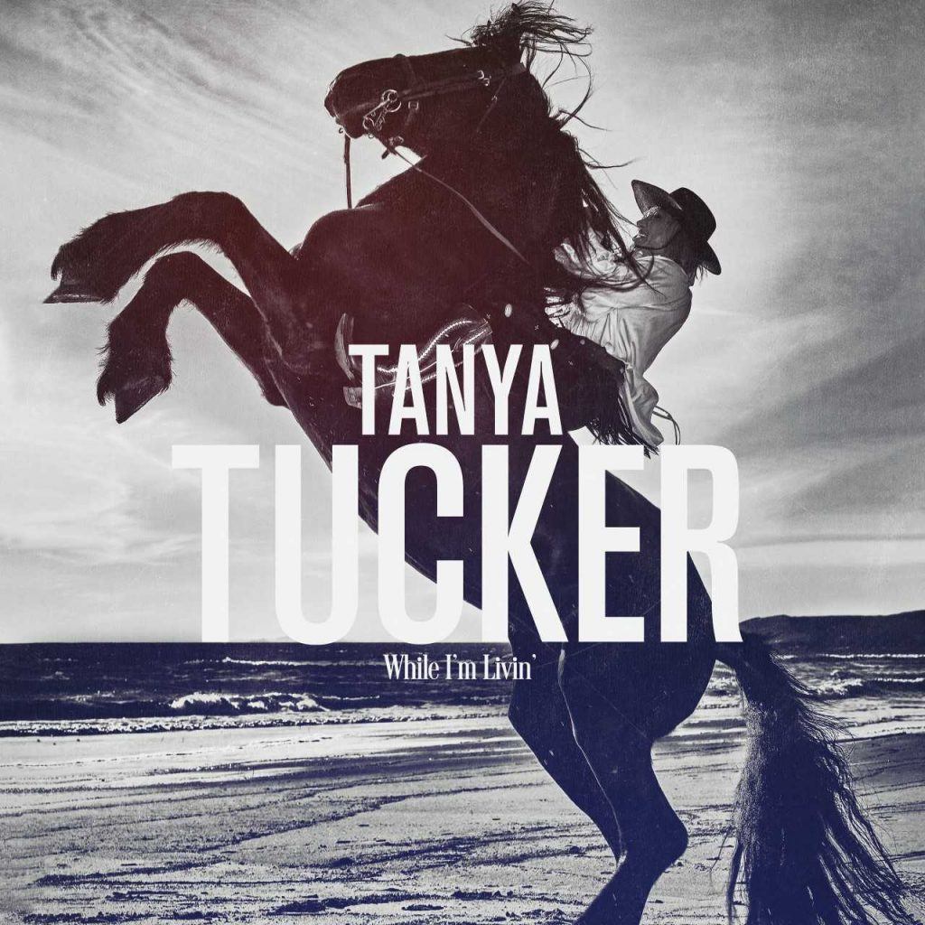 Tanya Tucker; Cover art courtesy of Adkins Publicity