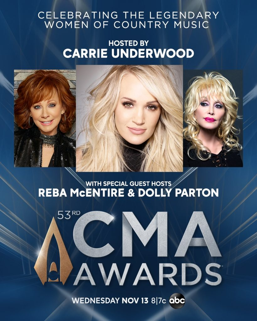 "Carrie Underwood will host ""The 53rd Annual CMA Awards"" with special guest hosts Reba McEntire and Dolly Parton. Country Music's Biggest Night™ broadcasts live from Bridgestone Arena in Nashville Wednesday, Nov. 13 at 8/7c on the ABC Television Network; Photo Credit: CMA"