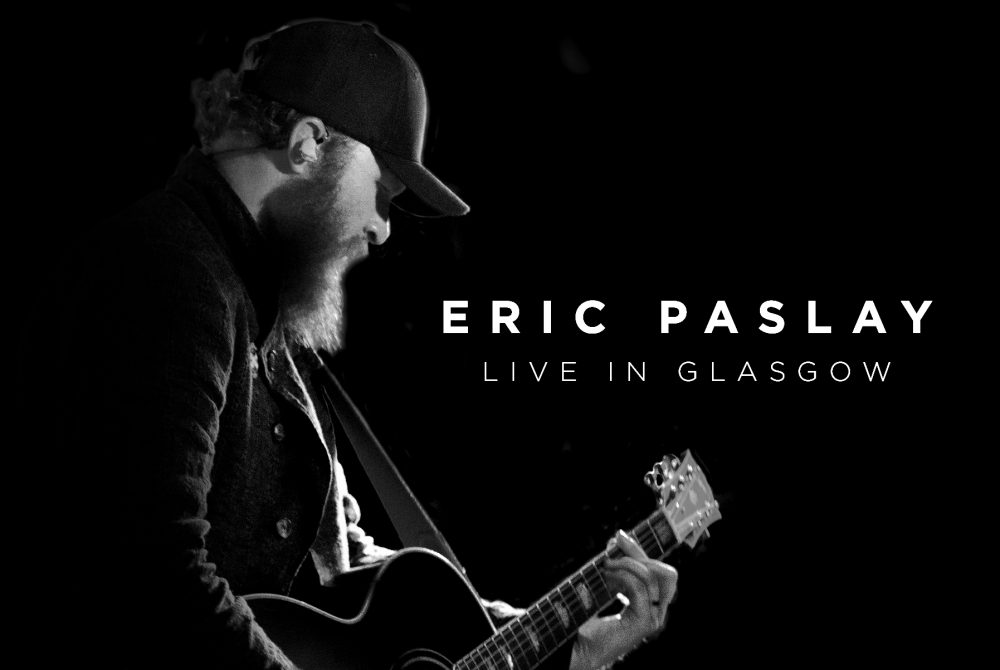 Eric Paslay Announces New 'Live From Glasgow' Album