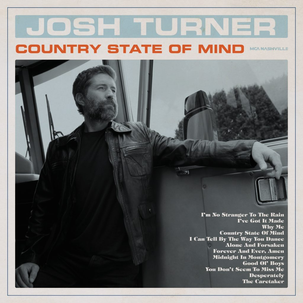 Josh Turner Is In A 'Country State of Mind' on His New Album Sounds Like  Nashville