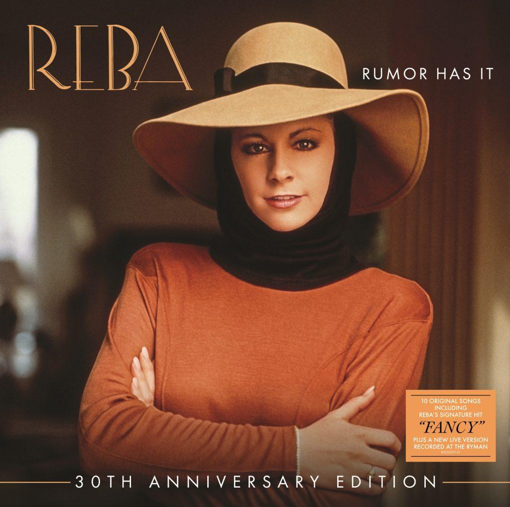Reba Celebrates 30th Anniversary Of Her Landmark Album Rumor Has It With Re Release Sounds Like Nashville