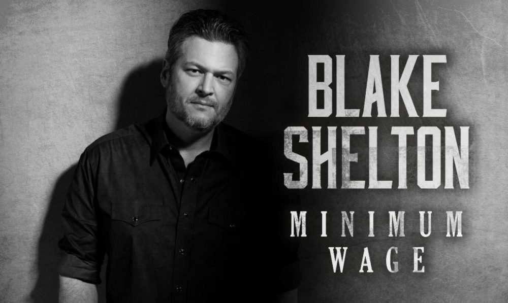Blake Shelton Releases Controversial Single 'Minimum Wage'