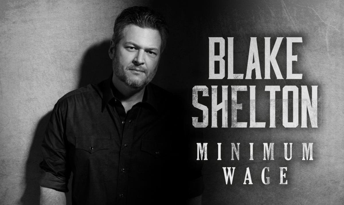 Blake Shelton Releases Controversial Single 'Minimum Wage'