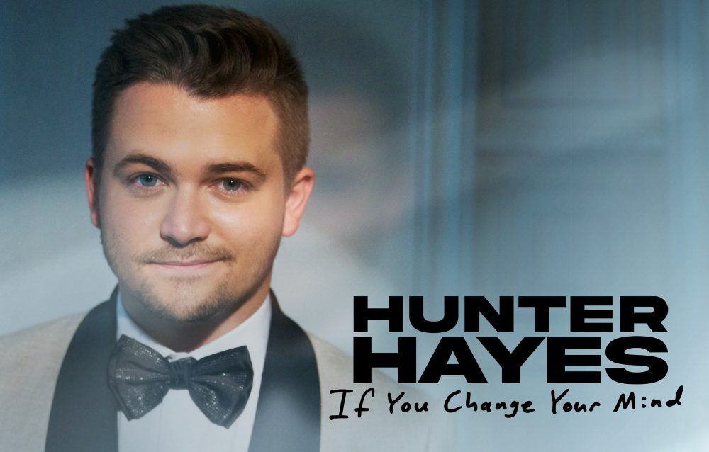 Hunter Hayes Drops Charismatic New Single, 'If You Change Your Mind'